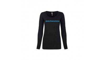 Adults Skate Too Hashtag Long Sleeve Shirt