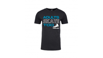 Adults Skate Too Unisex T-shirt